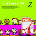 Just like a Child: Respect Gender Equality in the Early Years: Zero Tolerance 2013