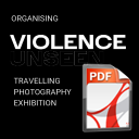 Information for VAWP's Violence Unseen Travelling Exhibition