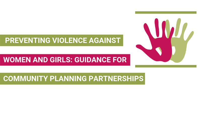 Preventing Violence Against Women And Girls: Guidance For Community Planning Partnerships
